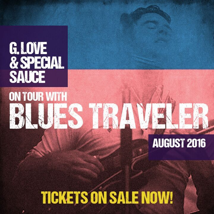 G. Love & Blues Traveler